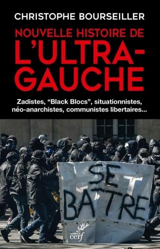 Bourseiller_Nouvelle histoire de l'ultra-gauche.jpg