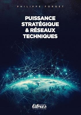 Forget_Puissance stratégique et réseaux techniques.jpg