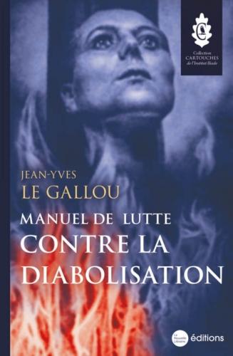 Le Gallou_Manuel de lutte contre la diabolisation.jpg