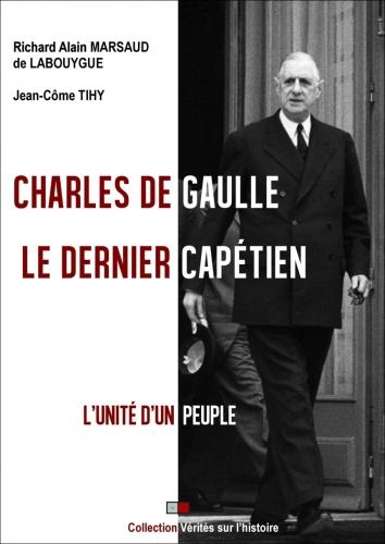 Marsaud_Tihy_Charles De Gaulle le dernier capétien.jpg