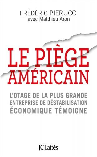 Pierucci_Le piège américain.jpg