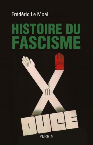 Le-Moal_Histoire du fascisme.jpg