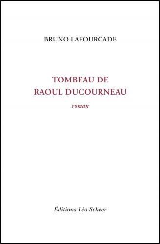 Lafourcade_Tombeau de Raoul Ducourneau.jpg