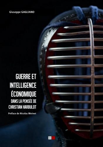 Gagliano_Guerre et intelligence économique.jpg