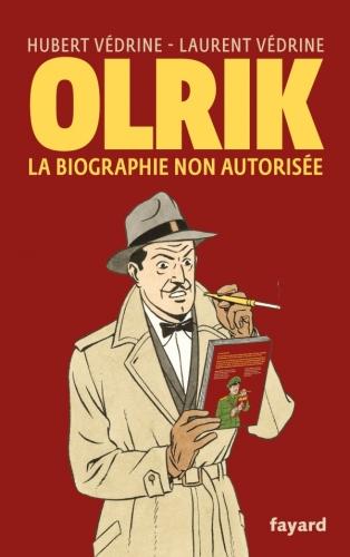 Védrine_Olrik, la biographie non autorisée.jpeg
