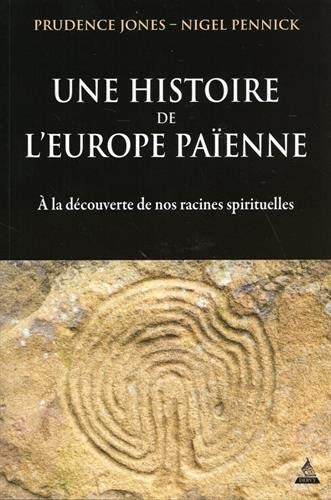 Jones-Pennick_Une histoire de l'Europe païenne.jpg