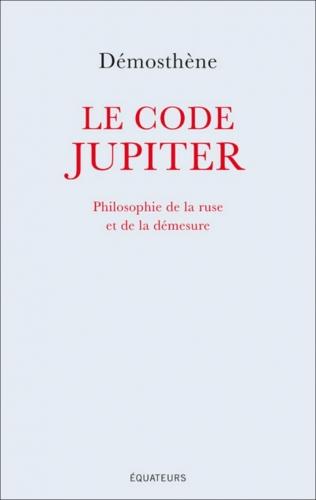 Démosthène_Le code Jupiter.jpg