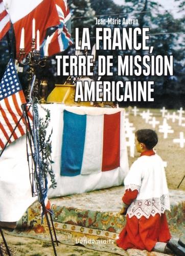 Autran_La France terre de mission américaine.jpg