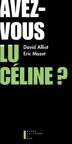 Alliot-Mazet_Avez-vous lu Céline.jpg
