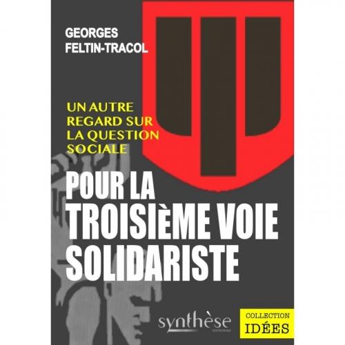 Feltin-Tracol_La troisième voie solidariste.jpg