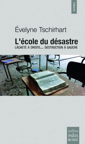 Tschirhart_L'école du désastre.jpg