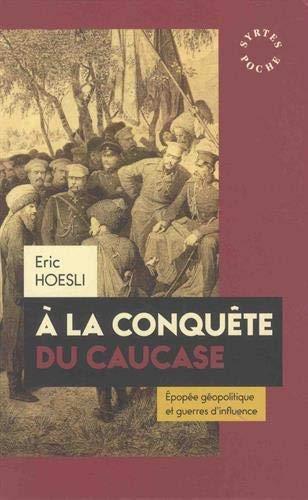 Hoesli_A la conquête du Caucase.jpg