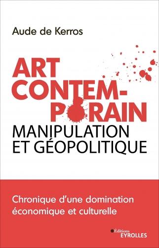 Kerros_Art contemprain, manipulation et géopolitique.jpg