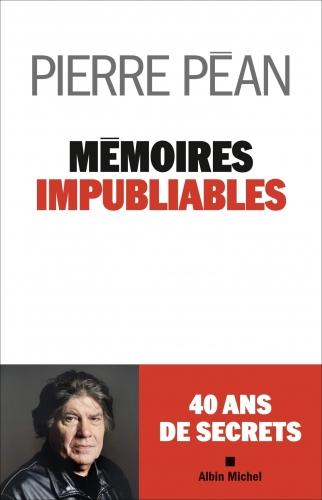 Péan_Mémoires impubliables.jpg