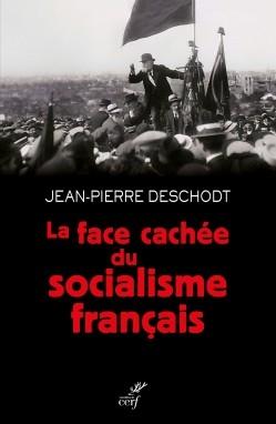 Deschodt_La face cachée du socialisme français.jpg