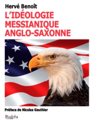 Benoit_L'Ideologie messianique anglo-saxonne.jpg