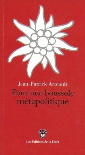 Arteault_Pour une boussole métapolitique.jpeg