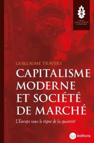Travers_Capitalisme moderne et société de marché.jpg