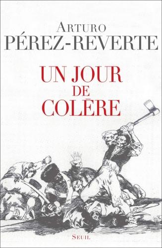Perez-Reverte_Un jour de colère.jpg